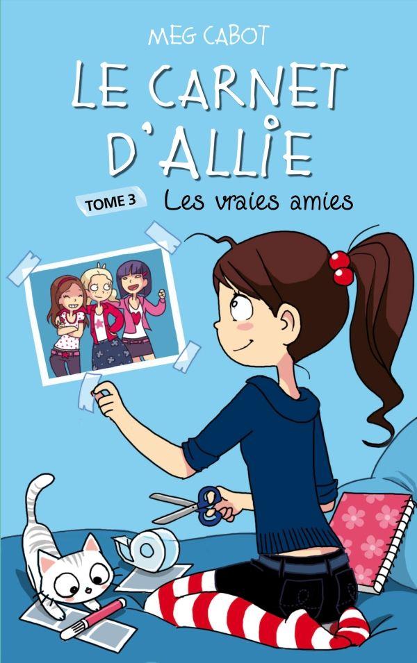 Le carnet d'Allie tome 3