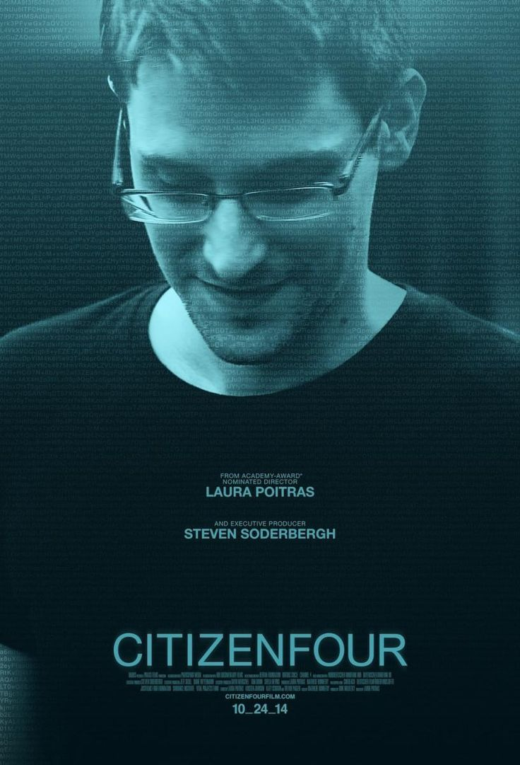 """Citizenfour (2014) -In January 2013, Laura Poitras started receiving anonymous encrypted e-mails from """"Citizenfour,"""" who claimed to have evidence of illegal covert surveillance programs run by the NSA in collaboration with other intelligence agencies worldwide. Five months later, she and reporters Glenn Greenwald and Ewen MacAskill flew to Hong Kong for the first of many meetings with the man who turned out to be Edward Snowden."""
