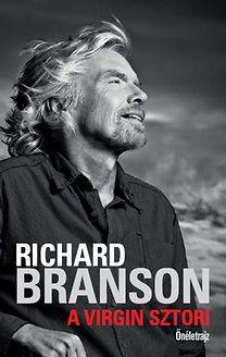 Richard Branson: A Virgin sztori - Önéletrajz