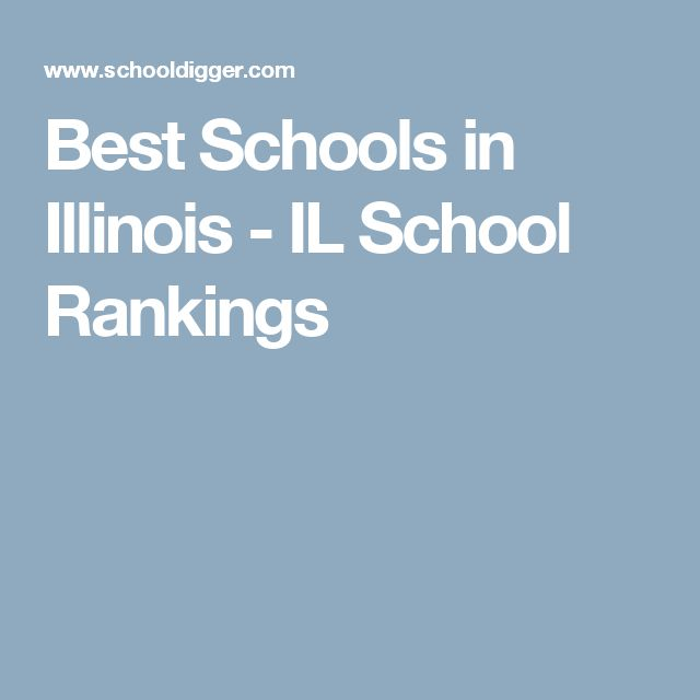 Best Schools in Illinois - IL School Rankings