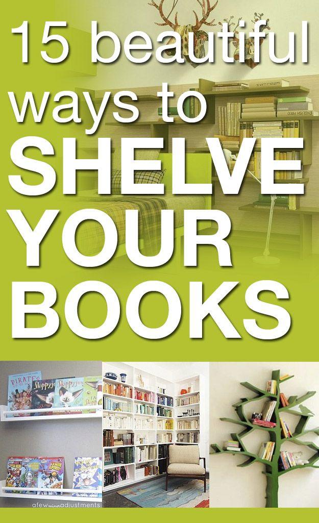15 beautiful ways to shelve your books