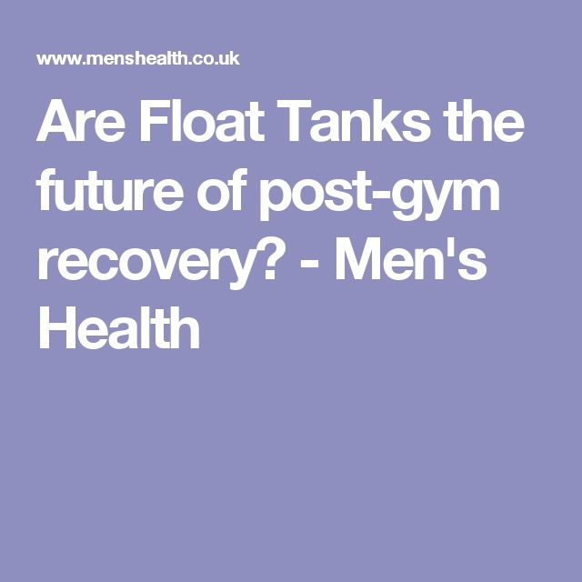 Are Float Tanks the future of post-gym recovery? - Men's Health                                                                                                                                                                                 More
