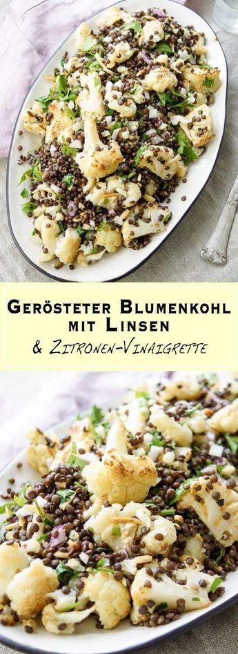 Gerösteter Blumenkohl mit Linsen und Zitronen-Vinaigrette