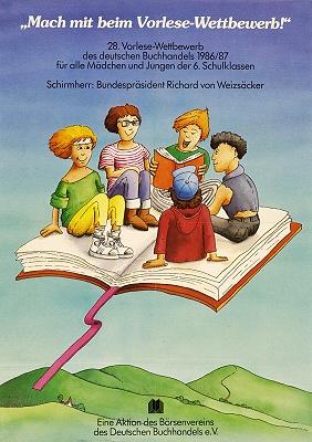 Macht mit beim Vorlese-Wettbewerb! / 28. Vorlese-Wettbewerb des deutschen Buchhandels 1986/87 für alle Mädchen und Jungen der 6. Schulklassen ; Schirmherr : Bundespräsident Richard von Weizsäcker [1986]