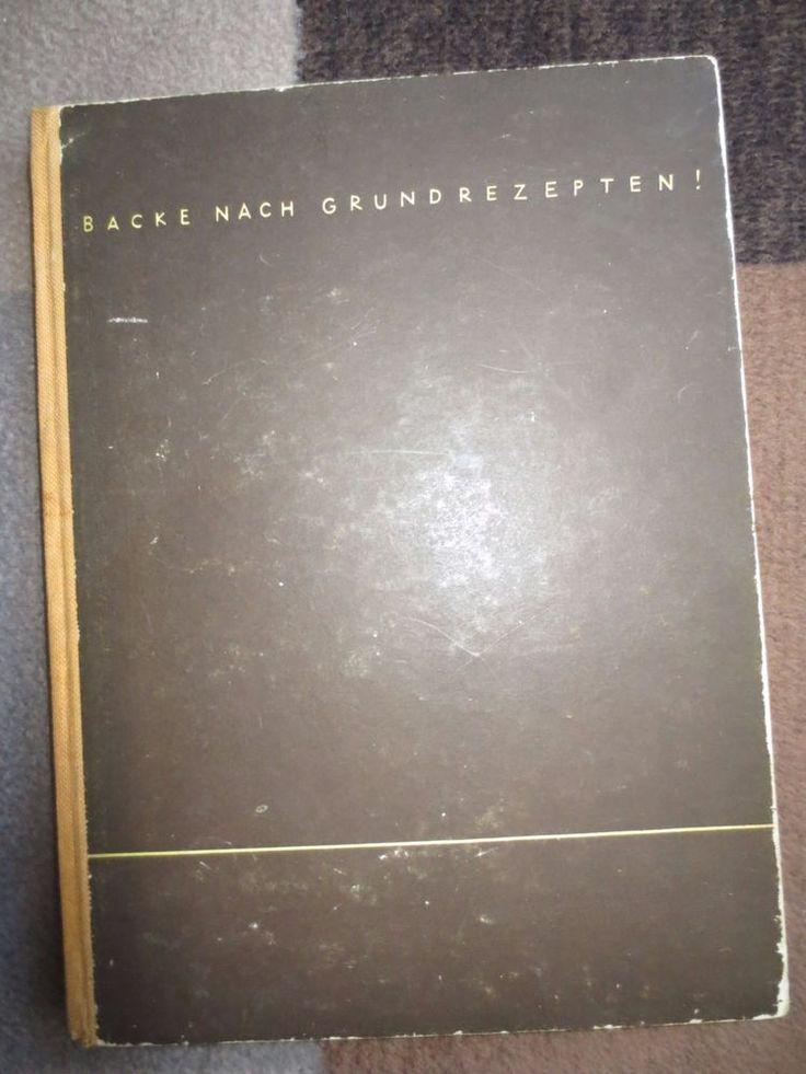 Backe nach Grundrezepten*Lehrbuch*Backbuch von 1933*Cornelia Kopp in Antiquitäten & Kunst, Antiquarische Bücher | eBay!