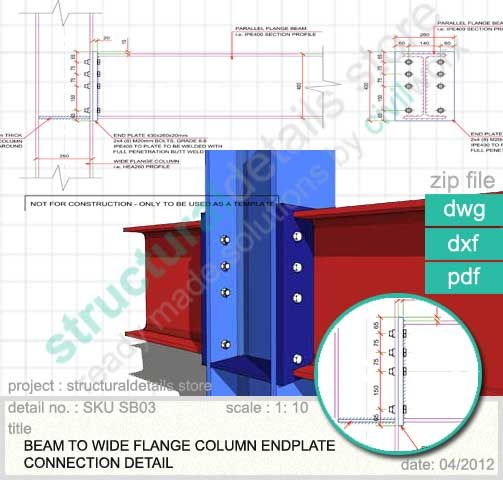 Beam To Wide Flange Column Endplate Connection Detail