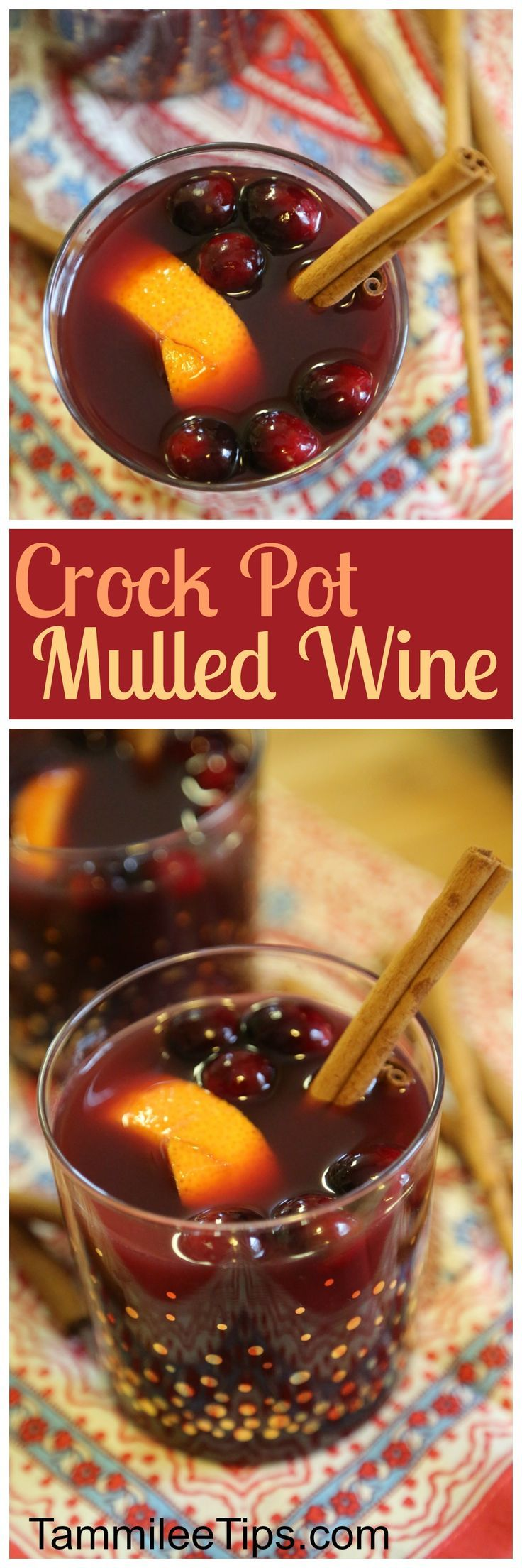 Super easy Crock Pot Mulled Wine Recipe! This slow cooker hot wine cocktail is perfect for parties, Christmas, Thanksgiving, families or when you need to warm up your insides. Cranberries, orange, cinnamon and more make this crock pot recipe delicious!