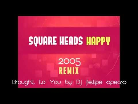 ▶ Square heads - Happy (2005 happy club version) - YouTube