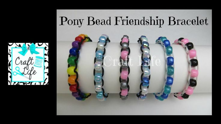 Craft Life ~ Pony Bead Friendship Bracelet Tutorial ~ Copyright © 2015 Craft Life. All rights reserved. This material may not be published, broadcast, rewritten, rerecorded, remade or redistributed without permission. This tutorial will teach you three di. Tutorial, Bracelet, Craft, Tuto,