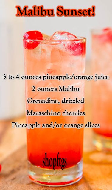"Follow our ""DrinKs for a BuZz..."" Board!!! Malibu Sunset - Gorgeous and Tropical - oh, and alcoholic; that's the best part ;)"