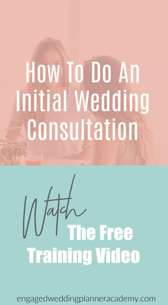 How To Do An Initial Wedding Consultation Engaged Wedding Planner