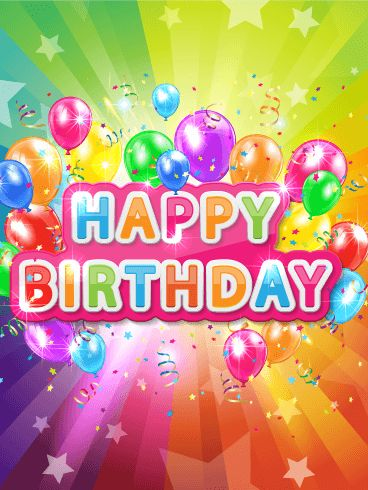 Super Colorful Happy Birthday Card Today Is Your Birthday
