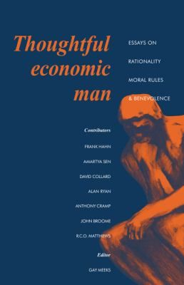 Thoughtful economic man : essays on rationality, moral rules and benevolence / edited by J. Gay Tulip Meeks. Cambridge : Cambridge University Press, 1991. Matèries Economia; Aspectes morals; Presa de decisions; Incertesa. http://cataleg.ub.edu/record=b2187131~S1*cat  #bibeco