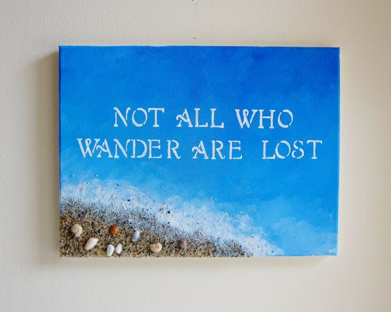 Original Canvas Quote Painting Beach Not All Who by Paintspiration, $60.00