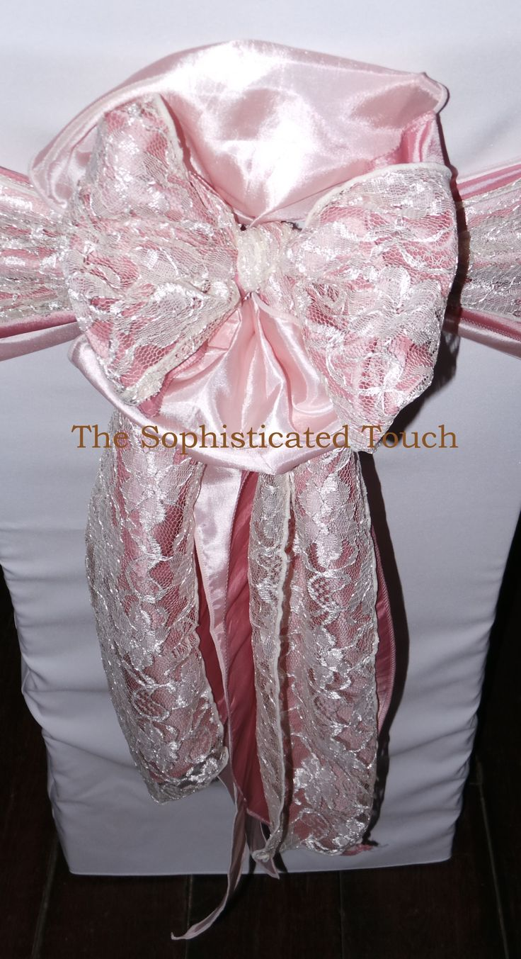 Double Pink Satin and Lace Bows    The Sophisticated Touch ...Chair Covers by Design