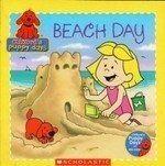 Beach Day (Clifford's Puppy Days) by Quinlan B. Lee