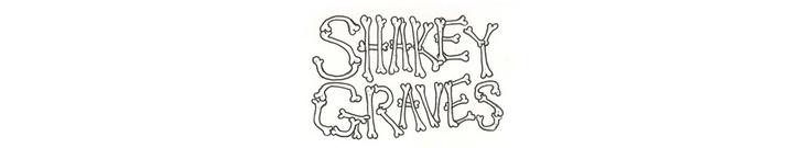 Roll the Bones | Shakey Graves