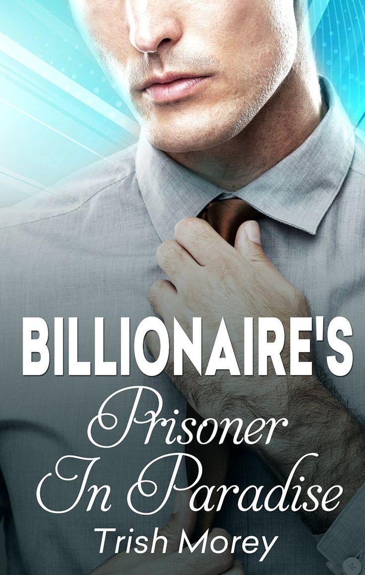 Mills & Boon : The Billionaire's Prisoner In Paradise - Kindle edition by Trish Morey. Contemporary Romance Kindle eBooks @ Amazon.com.