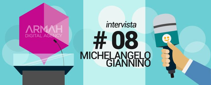 Intervista #8: Michelangelo Giannino - Armah.it