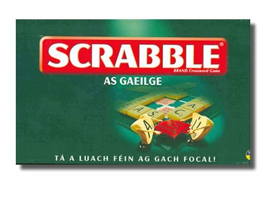 Scrabble is available as Gaeilge / in the Irish language. Much more difficult as not only must you have the correct letters to make a word, you must also have vowels with fadas also. Available from siopagaeilge.ie