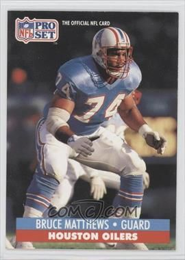1991 Pro Set #166 - Bruce Matthews