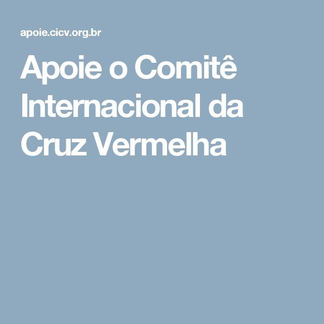 Apoie o Comitê Internacional da Cruz Vermelha