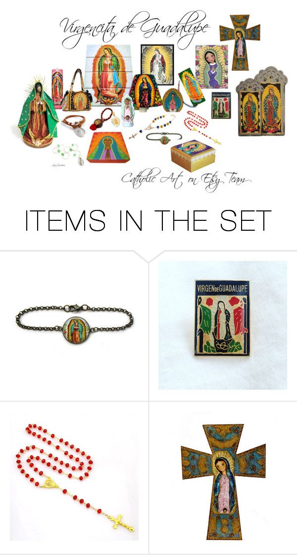 """La Virgencita de Guadalupe - Catholic Art on Etsy Team"" by terrytiles2014 on Polyvore featuring arte"