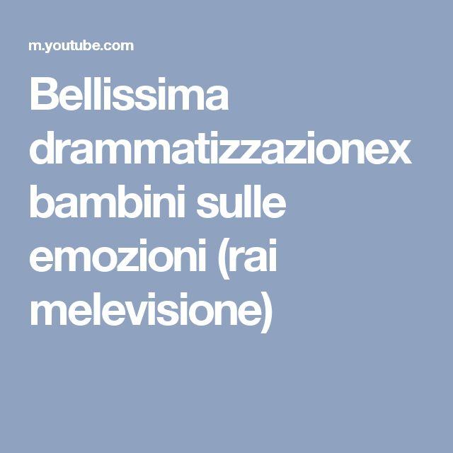Bellissima drammatizzazionex bambini sulle emozioni (rai melevisione)