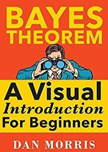 $0 eBook: Bayes' Theorem - A Visual Introduction For Beginners with Examples