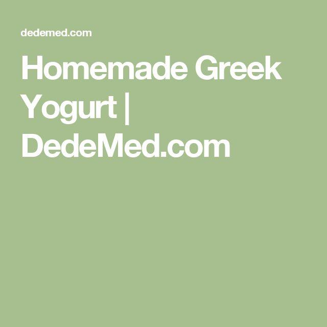 Homemade Greek Yogurt | DedeMed.com