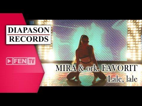 MIRA & ork. FAVORIT – Lale, lale / МИРА & орк. ФАВОРИТ – Лале, лале - YouTube