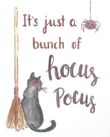 It's just a bunch of Hocus Pocus - Halloween printable - hocus Pocus