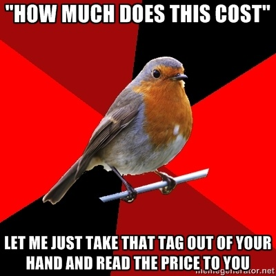 It seems that the only time people read the price is when it's not the price for that item.  Then the explaining starts...