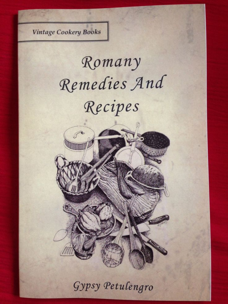 Gypsy and Romany Remedies and Recipes