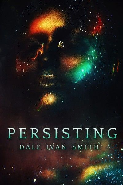 Persisting: science fiction short story
