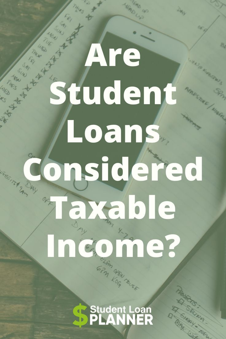 Are Student Loans Taxable Income Student Loan Planner In 2020 Student Loans Paying Off Student Loans Debt Solutions