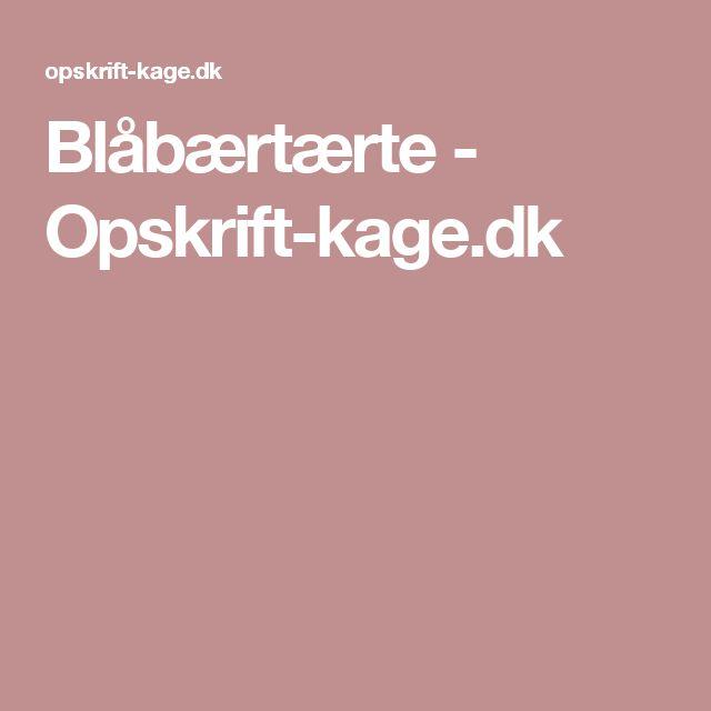 Blåbærtærte - Opskrift-kage.dk