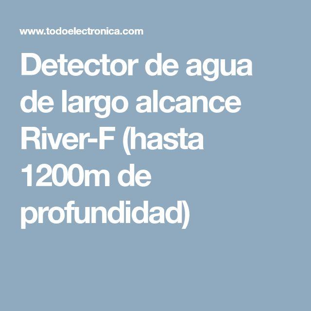 Detector de agua de largo alcance River-F (hasta 1200m de profundidad)