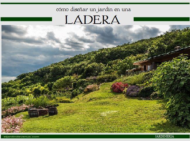 Cómo diseñar un jardín en una ladera http://www.eljardindevenus.com/jardineria/como-disenar-un-jardin-en-una-ladera/