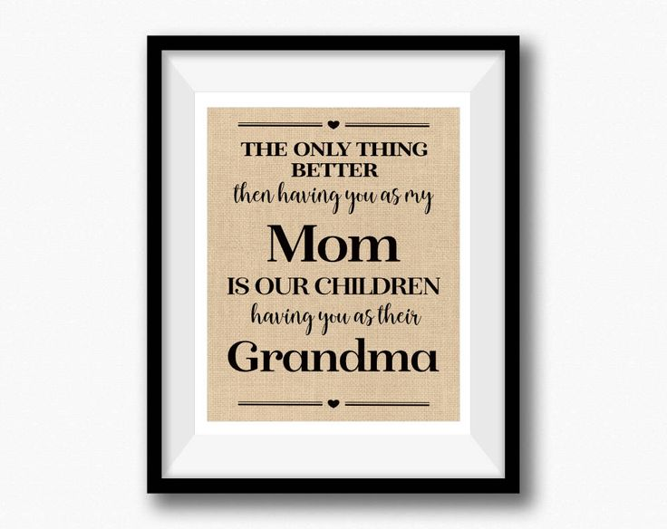 Excited to share the latest addition to my #etsy shop: The only thing better than having you as my Mom is our children having you as their Grandma Christmas gift from Son #housewares #homedecor #anniversary #unframed #entryway #burlap