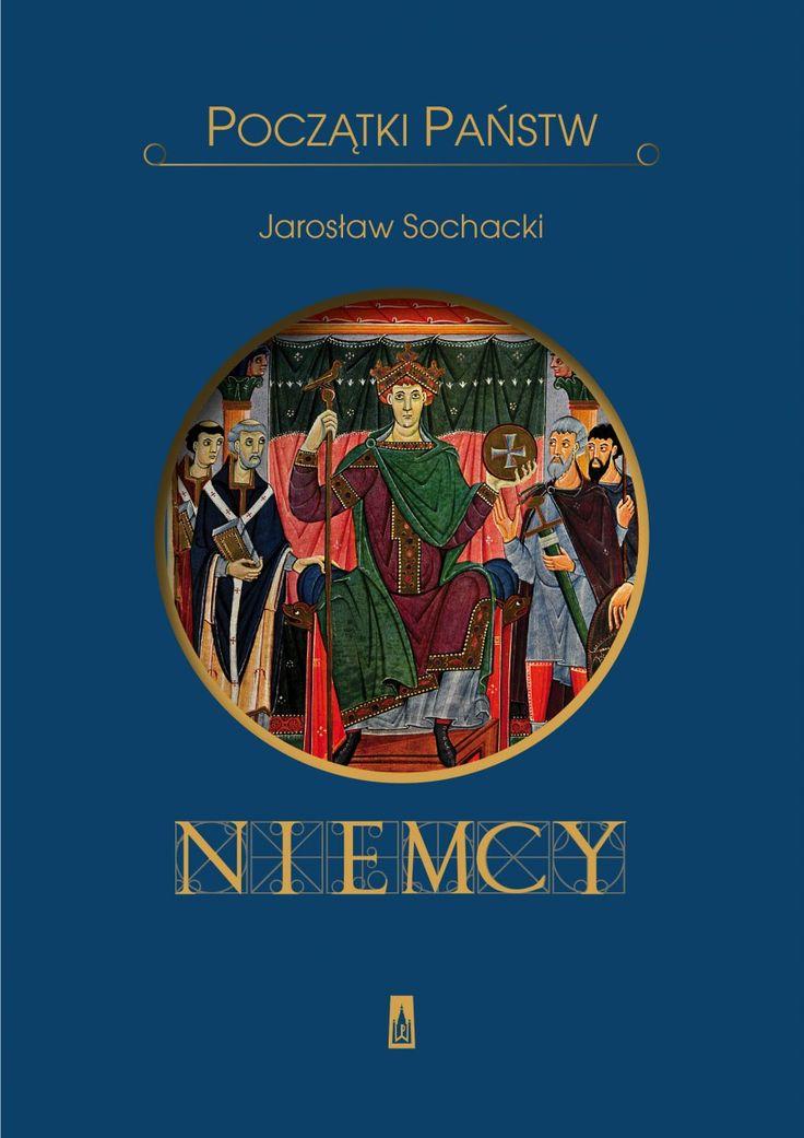 Początki państw. Niemcy - Historia - Wydawnictwo Poznańskie