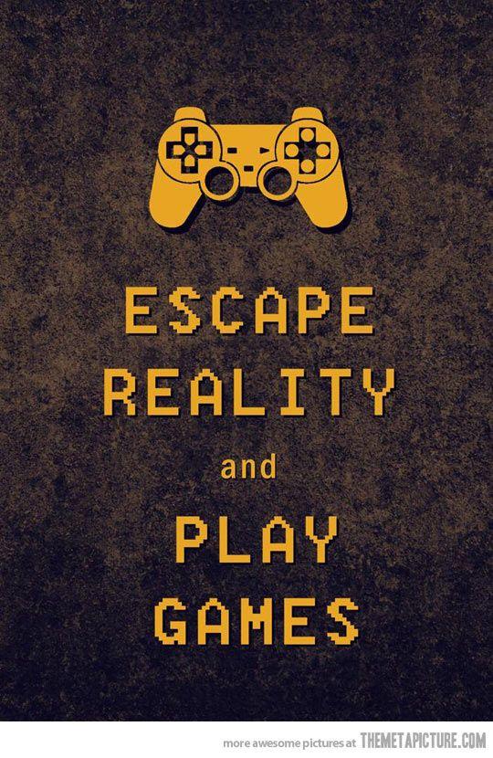 Entfliehe der Realität und spiele!