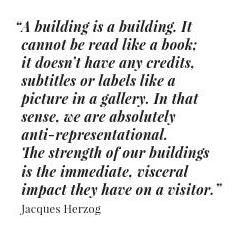 Quote | Jacques Herzog | Architecture | Inspiration #ClippedOnIssuu from Warehouse home Issue Two