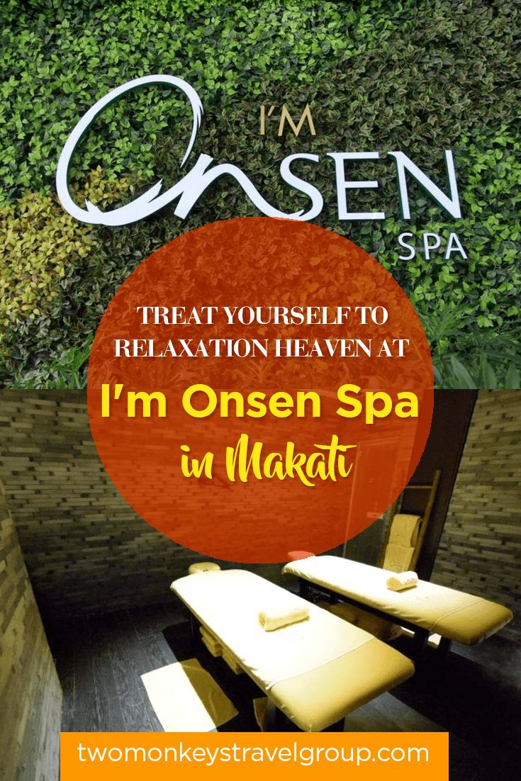 Treat Yourself to Relaxation Heaven at I'm Onsen Spa in Makati