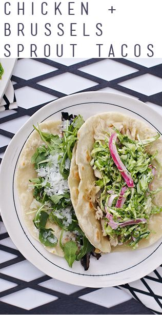 Chicken & Brussels Sprout Tacos | Recipe