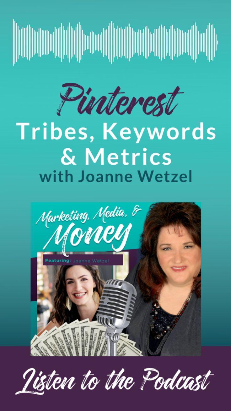 Pinterest Tribes, Keywords, & Metrics with Joanne Wetzel