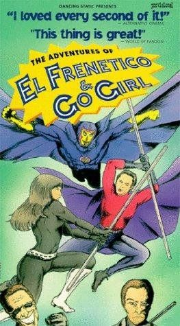 The Adventures of El Frenetico and Go Girl 1993