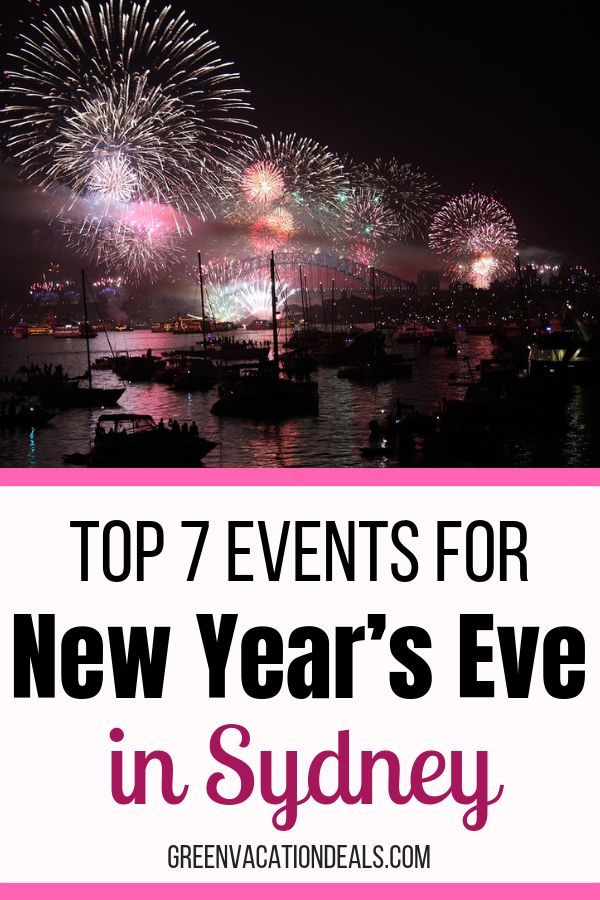 Top 7 Sydney New Year S Eve Events Sydney New Years Eve New