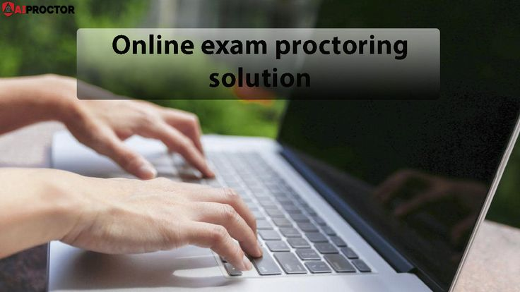Online exam proctoring solution. AIProctor Education