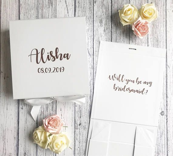 Personalised gift boxes These can be personalised to include their name or role as required, plus an inside message which will show on the inside lid, for example, will you be my bridesmaid? Other personalised messages can be added also upon request. Please pop me a message to